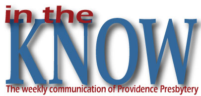the weekly communication of Providence Presbytery